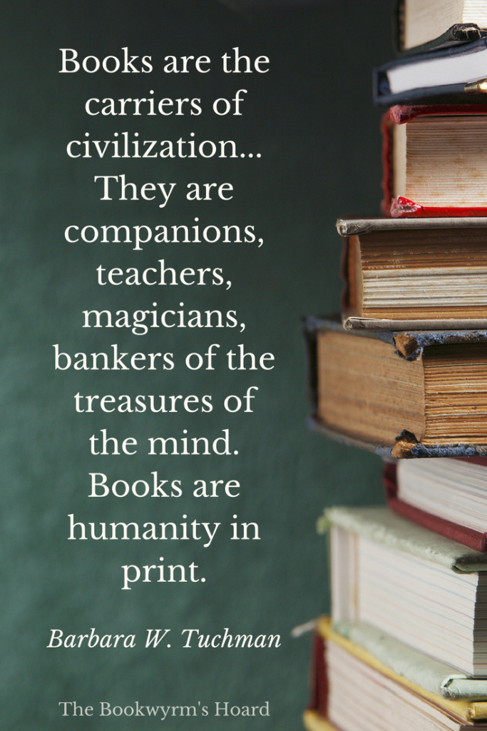 Book quote: Barbara Tuchman on books as humanity in print