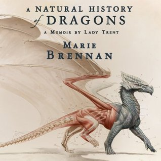 Audiobook cover: A Natural History of Dragons by Marie Brennan