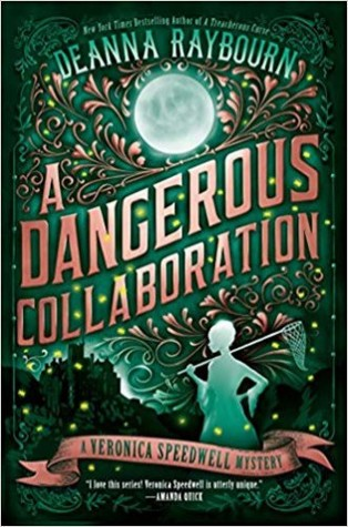 Book cover: A Dangerous Collaboration, by Deanna Raybourn