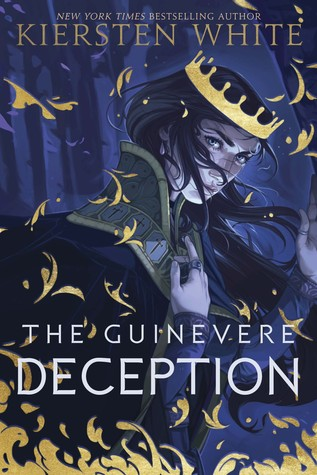 Book cover: The Guinevere Deception, by Kiersten White