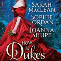 How the Dukes Stole Christmas (Tessa Dare, Sarah MacLean, Sophie Jordan, and Joanna Shupe)