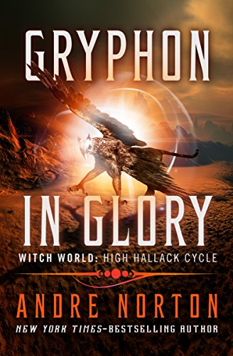 Book Cover: Gryphon in Glory by Andre Norton