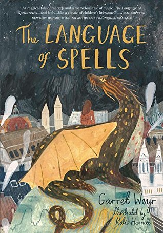 Book Cover: The Language of Spells by Garret Weyr