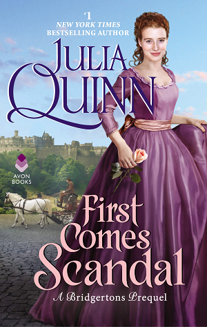 Book covver: First Comes Scandal by Julia Quinn