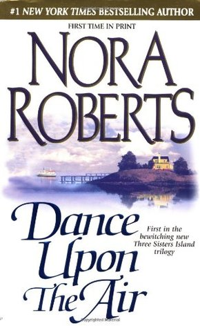 Book cover: Dance Upon the Air by Nora Roberts