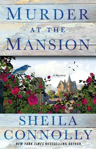 Book cover: Murder at the Mansion by Sheila Connolly