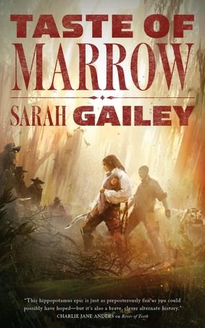 Book cover: Taste of Marrow by Sarah Gailey