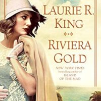 Riviera Gold, by Laurie R. King