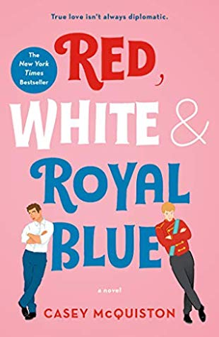 Book cover: Red, White, & Royal Blue by Casey McQuiston