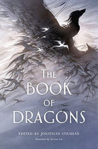 Book cover: The Book of Dragons, edited by Jonathan Strahan