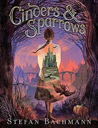 Book cover: Cinders & Sparrows, by Stefan Bachman