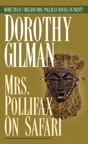 Book cover: Mrs. Pollifax on Safari, by Dorothy Gilman