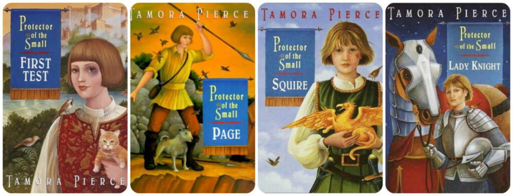Series: The Protector of the Small, by Tamora Pierce