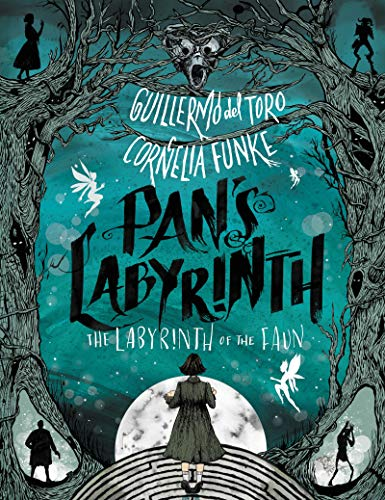Book cover: Pan's Labyrinth, by Guillermo del Toro and Cornelia Funke
