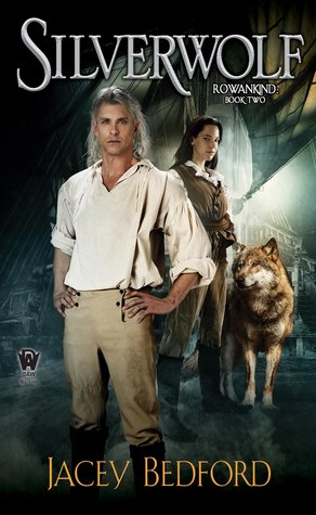 Book cover: Silverwolf, by Jacey Bedford