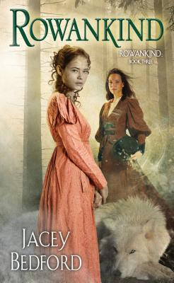Book cover: Rowankind, by Jacey Bedford