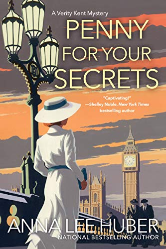 Book cover: Penny For Your Secrets, by Anna Lee Huber