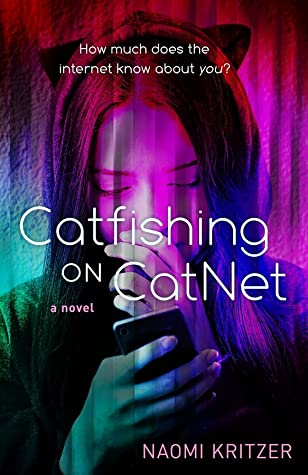 Book Cover: Catfishing on CatNet by Naomi Kritzer