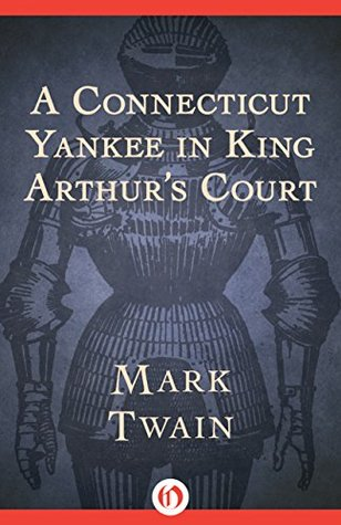 Book Cover: A Connecticut Yankee in King Arthur's Court, by Mark Twain