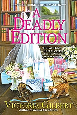 Book Cover: A Deadly Edition, by Victoria Gilbert
