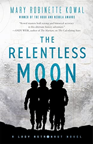 Book cover: The Relentless Moon, by Mary Robinette Kowal