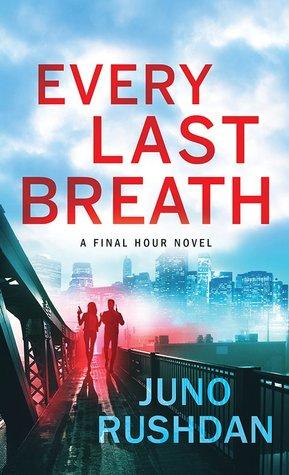 Book cover: Every Last Breath, by Juno Rushdan