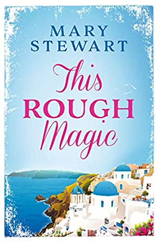Book cover: This Rough Magic (Kindle edition) by Mary Stewart