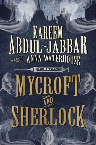 Book cover: Mycroft and Sherlock, by Kareem Abdul-Jabbar and Anna Waterhouse