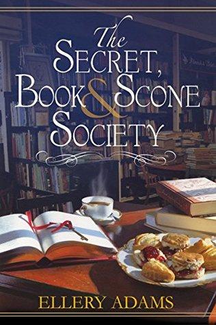 Book cover: The Secret, Book & Scone Society, by Ellery Adams