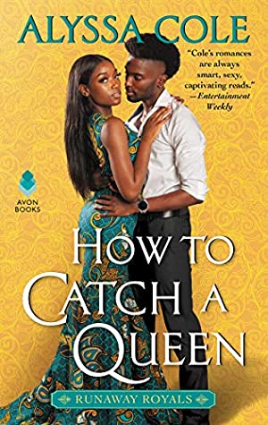 Book cover: How to Catch a Queen, by Alyssa Cole