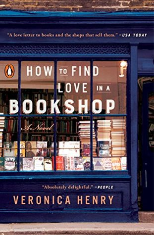 Book cover: How to Find Love in a Bookshop, by Veronica Henry