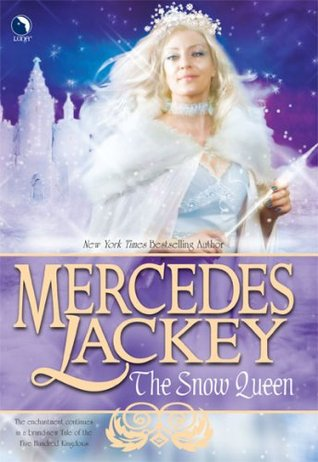 Book cover: The Snow Queen, by Mercedes Lackey