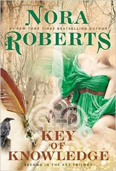 Book cover: Key of Knowledge, by Nora Roberts