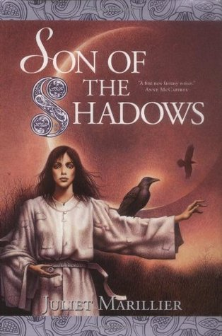 Book cover: Son of the Shadows, by Juliet Marillier