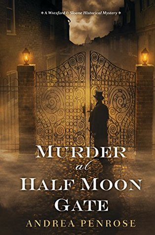 Book cover: Murder at Half Moon Gate, by Andrea Penrose