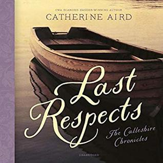 Audiobook cover: Last Respects, by Catherine Aird