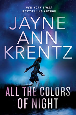 Book cover: All the Colors of Night, by Jayne Ann Krentz