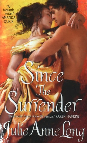 Book cover: Since the Surrender, by Julie Anne Long