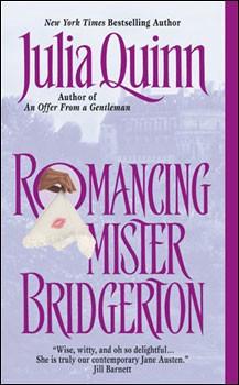 Book Cover: Romancing Mister Bridgerton, by Julia Quinn