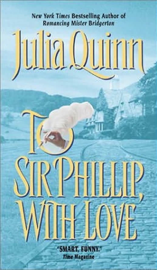Book Cover: To Sir Phillip, with Love, by Julia Quinn