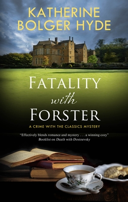 Book cover: Fatality with Forster, by Katherine Bolger Hyde