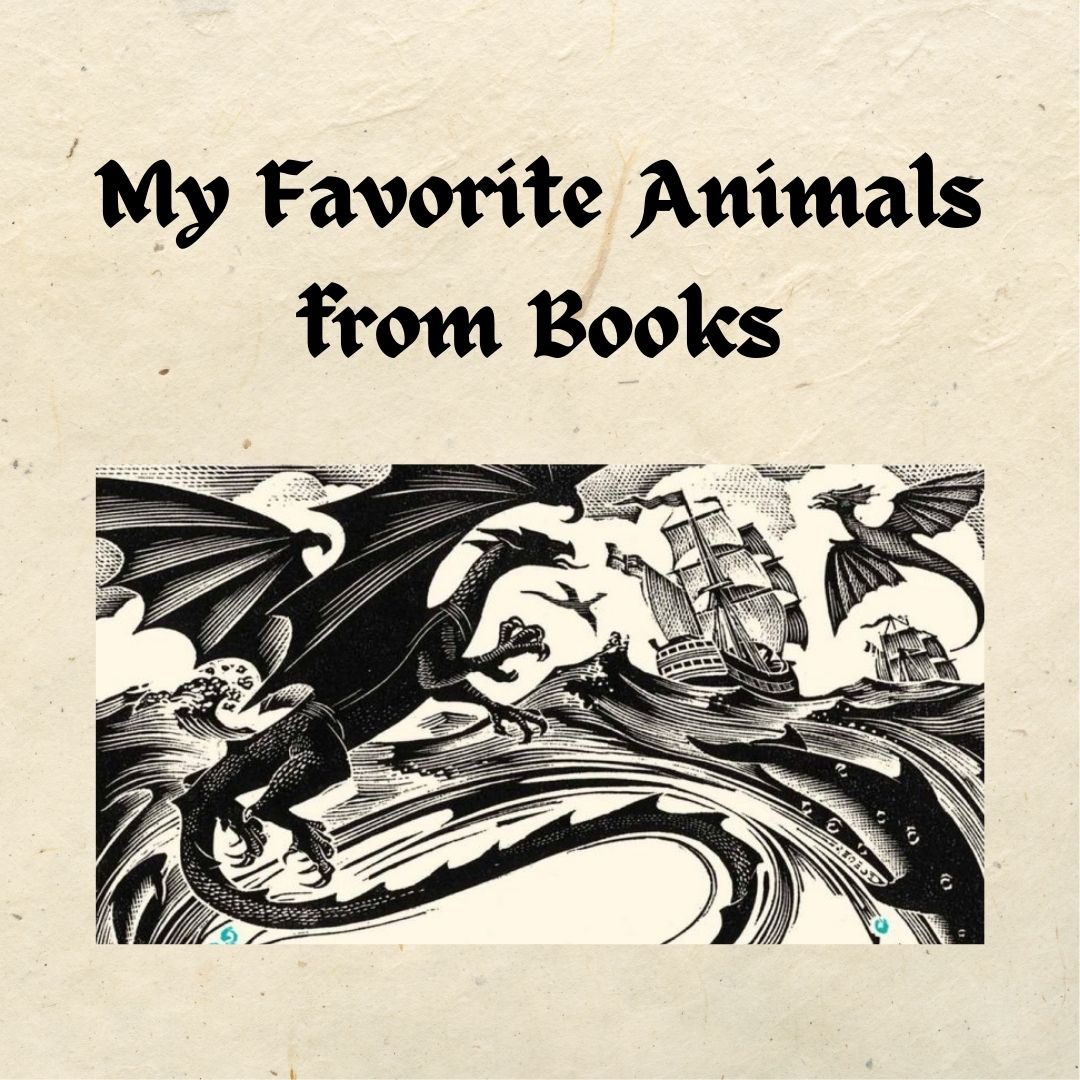My Favorite Animals from Books