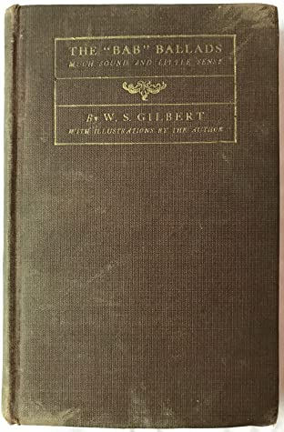 """Book Cover: The """"Bab"""" Ballads, by W. S. Gilbert"""