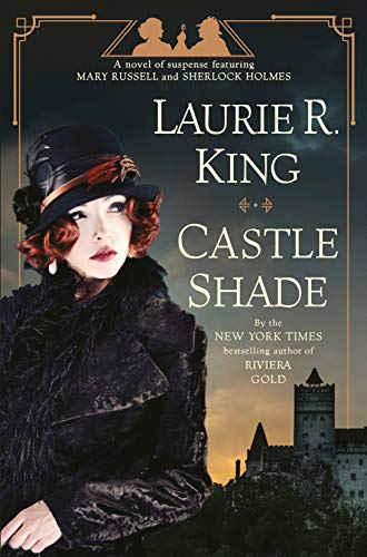 Book cover: Castle Shade, by Laurie R. King