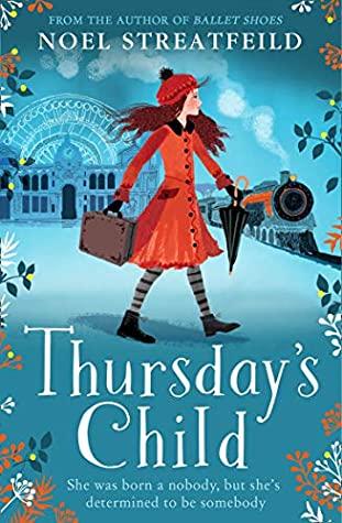 Book cover: Thursday's Child, by Noel Streatfeild