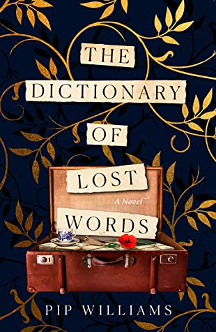 Book cover: The Dictionary of Lost Words, by Pip Williams