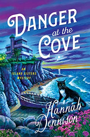 Book Cover: Danger at the Cove, by Hannah Dennison