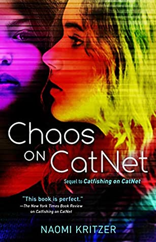 Book cover: Chaos on CatNet, by Naomi Kritzer
