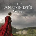 Audiobook cover: The Anatomist's Wife, by Anna Lee Huber