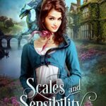 Book cover: Scales and Sensibility, by Stephanie Burgis